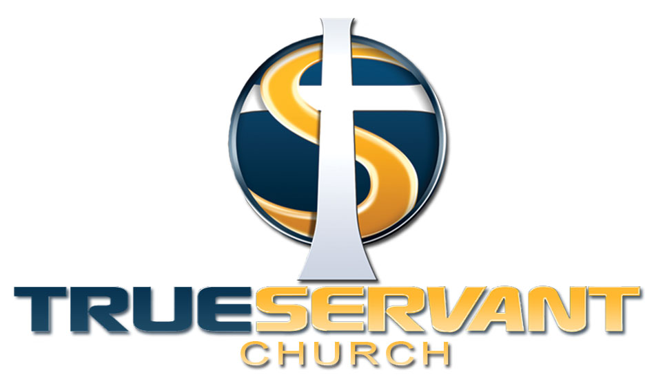 TRUE SERVANT CHURCH